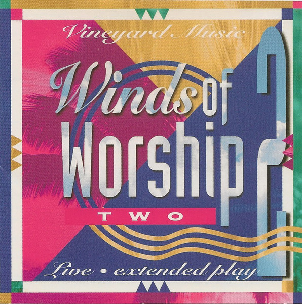 Vineyard Music-Winds Of Worship 2-