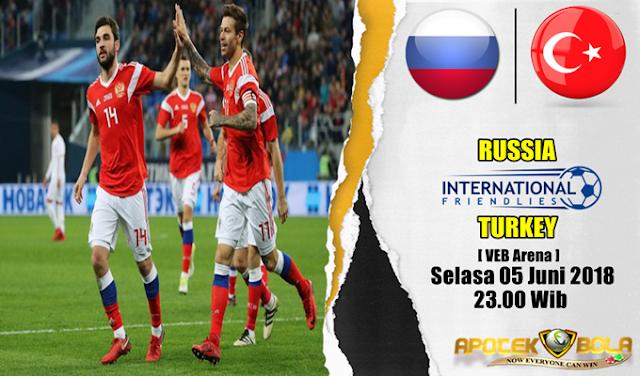 Prediksi Russia vs Turkey 5 Juni 2018