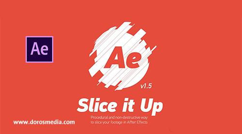 سكربتات افترافكتس سكربت Slice it Up تقسيم الشريحة الخاصة بك إلى أي عدد من الشرائح وتمنحك السيطرة الكاملة على موقعها وتدويره وصناعة عمل متميز