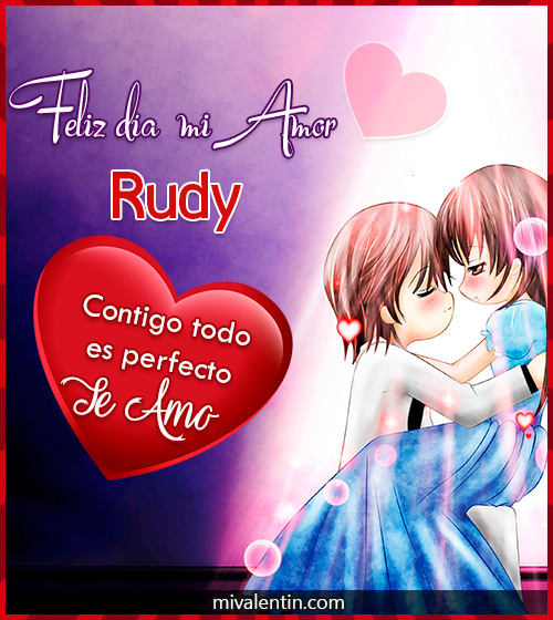 Feliz San Valentín Rudy