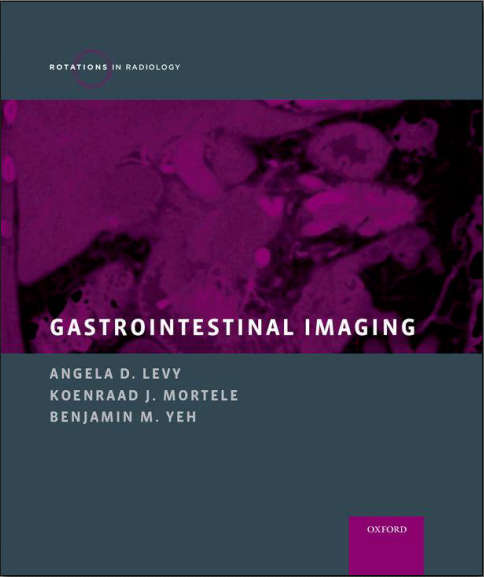 Gastrointestinal Imaging (Rotations in Radiology) (Aug 12, 2015)