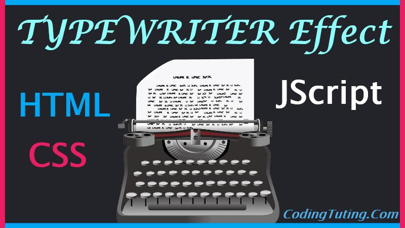 HTML Typewriter Effect using JavaScript