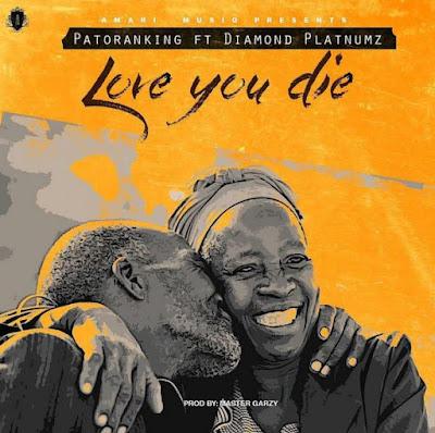 Patoraking Ft. Diamond Platnumz - Love You Die