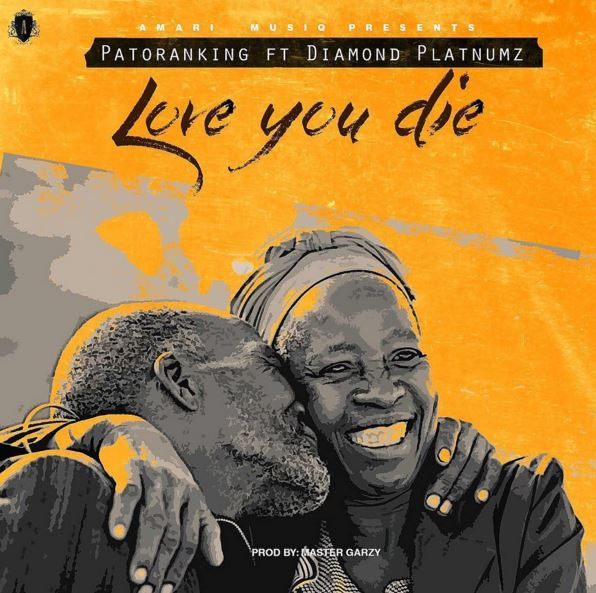Patoraking Ft. Diamond Platnumz - Love You Die