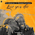 AUDIO   Patoraking Ft. Diamond Platnumz - Love You Die   Download