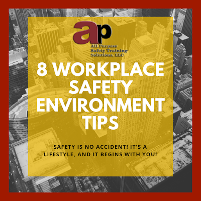 Workplace Safety Environment Tips