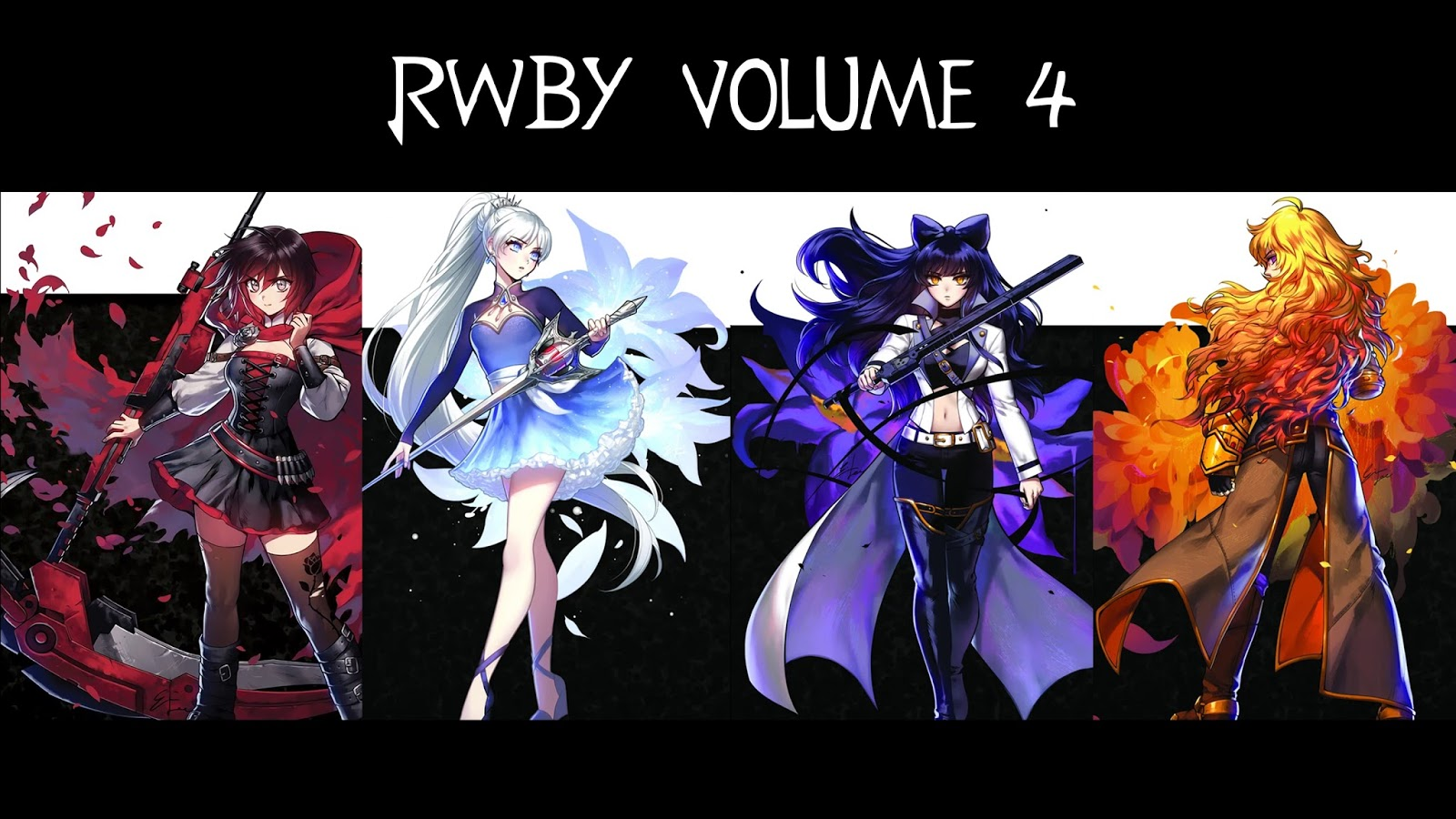 Chalgyr's Game Room: RWBY Volume 4 Blu-Ray Review - Anime Review