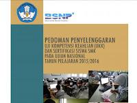 Pedoman Penyelenggaraan Uji Kompetensi Keahlian ( UKK ) tahun 2016