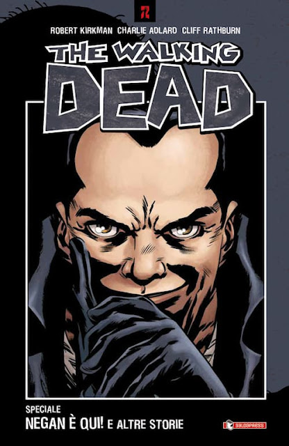 The Walking Dead: Negan è qui! E altre storie
