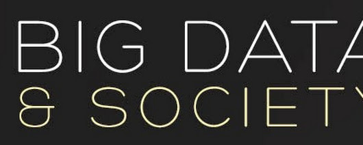 Introducing Big Data & Society and the launch of the first volume