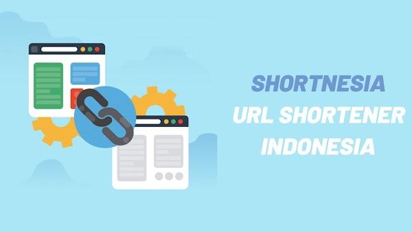 Shortnesia: Situs Pemendek URL Penghasil Rupiah Yang Menggiurkan!