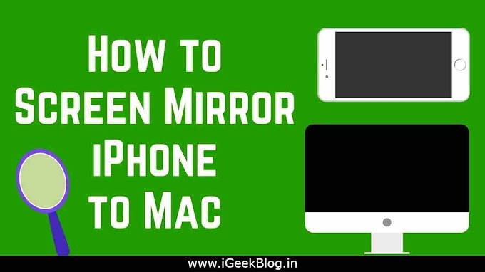 2 Best Methods To Mirror Your iPhone To Mac | [2019 Updated]
