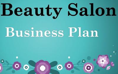 BISNIS PLAN Salon Kecantikan Perencanaan Usaha Klinik Kecantikan Beauty Salon