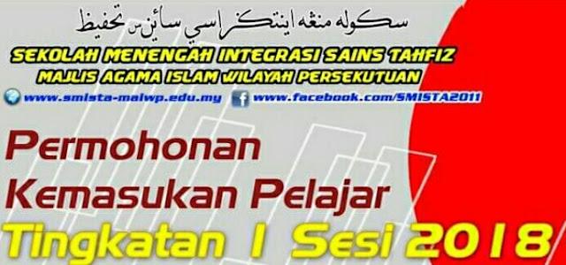 Permohonan Sekolah Menengah Integrasi Sains Tahfiz SMISTA 2018