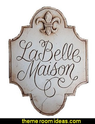 French Decor Sign La Belle Maison