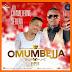 Jose Chameleone Ft Serena Bata - Omumbejja (New Audio) | Download Fast