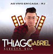 Thiago Gabriel - Seresta Boa