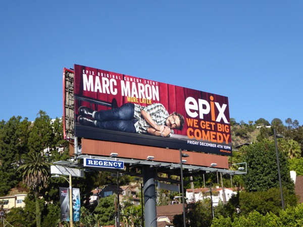 Marc Maron More Later Epix comedy billboard