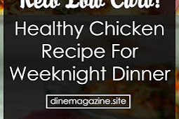 Healthy Keto Chicken Dish For Weeknight Dinner