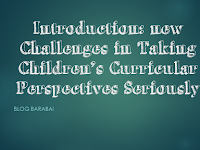 Introduction: new Challenges in Taking Children's Curricular Perspectives Seriously