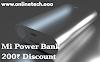 Mi Power Bank kharide 200 Rupees ka discount
