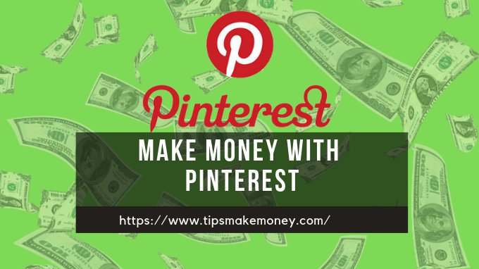 5 Tips to Make Money with Pinterest