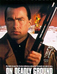 On Deadly Ground | Bmovies