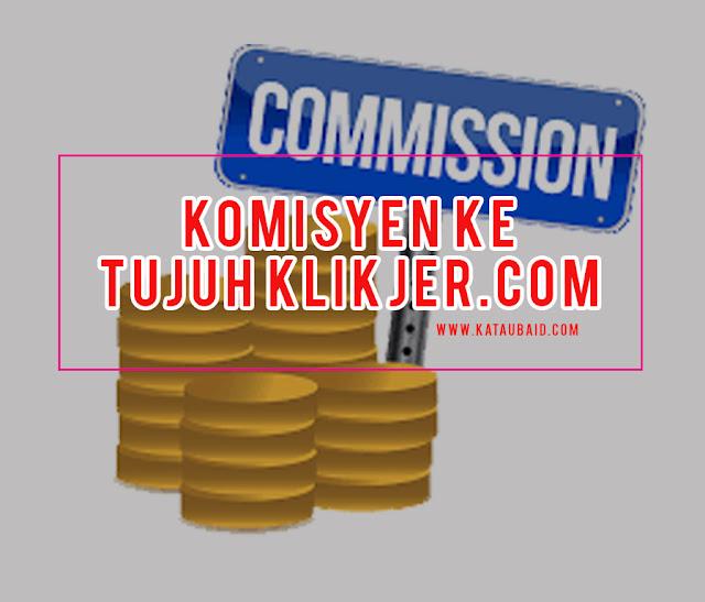 Komisyen ke Tujuh Klikjer.com