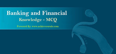Banking And Financial Awareness MCQ - Set 20