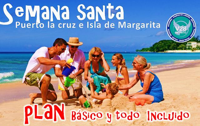 Plan todo incluido Semana santa Puerto la cruz e Isla de Margarita