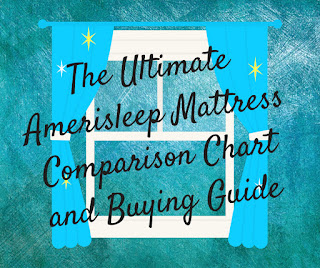 amerisleep mattress comparison chart and buying guide