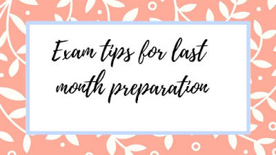 last month preparation tips for students