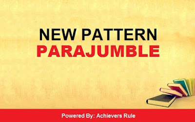 New Pattern English Quiz: Parajumble - IBPS PO Level