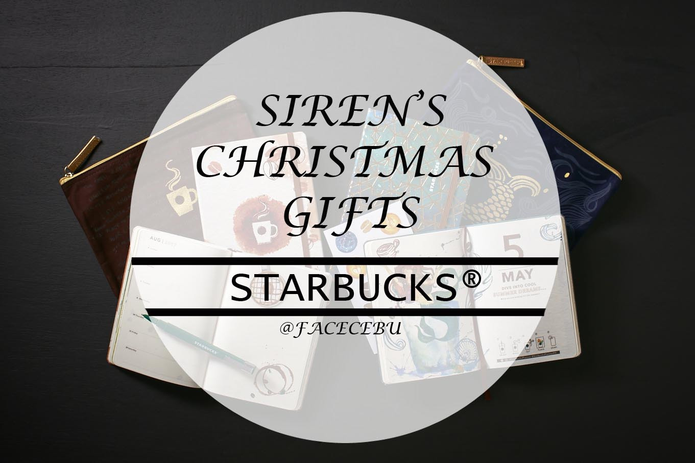 Top Six Reasons Why Celebrate Christmas With Starbucks - Cebu\'s Face ...