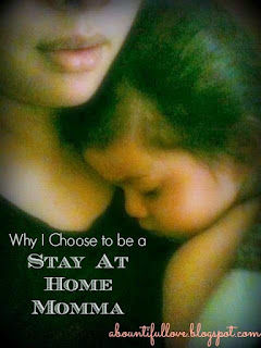 http://www.abountifullove.com/2014/07/why-i-choose-to-be-stay-at-home-mom.html