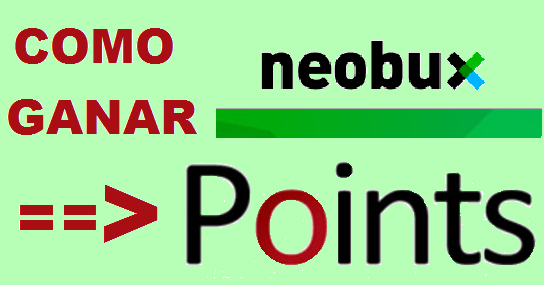como ganar points en neobux