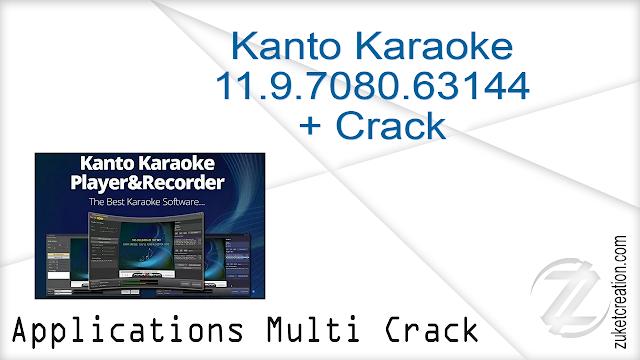Kanto Karaoke 11.9.7080.63144 + Crack   |  23.8 MB