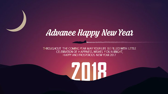 Advance Happy New Year 2018 Wishes, Images & Quotes