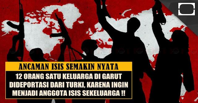 GEMPAR !! 12 Orang Satu Keluarga Di Garut Diduga Akan Gabung Dengan ISIS