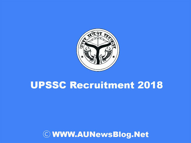 UPSSSC Recruitment 2018-Upcoming Job Vacancies