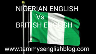 Nigerian English Vs. British English. Know the variety of English you speak