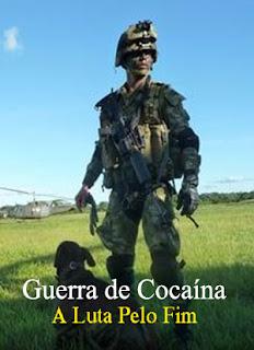 Guerra de Cocaína: A Luta Pelo Fim - HDRip Dublado