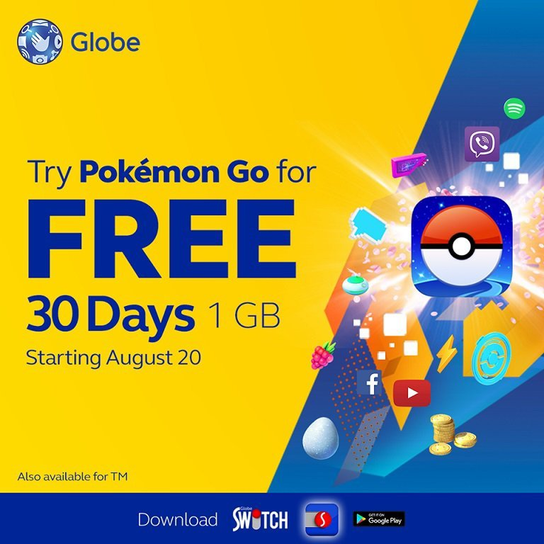 30 days (1GB) FREE Pokemon GO access for Globe & TM starting August