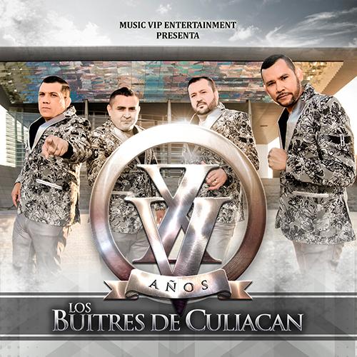 Los Buitres De Culiacan – XV Años (Álbum 2017)