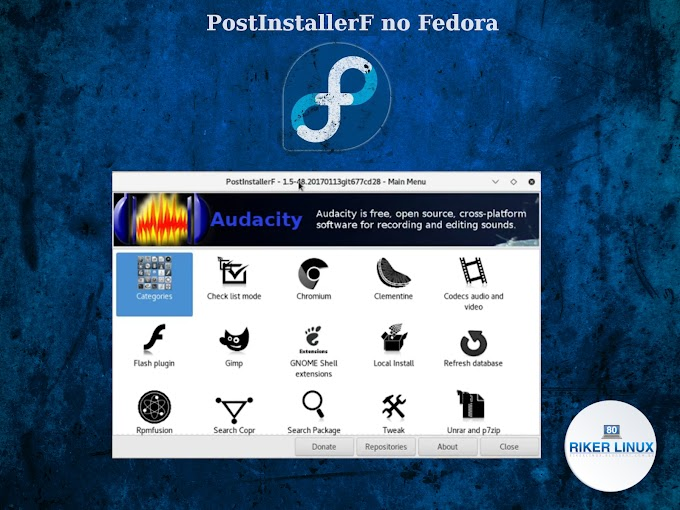 CONHEÇA O POSTINSTALLERF E TORNE FÁCIL A CONFIGURAÇÃO DO LINUX