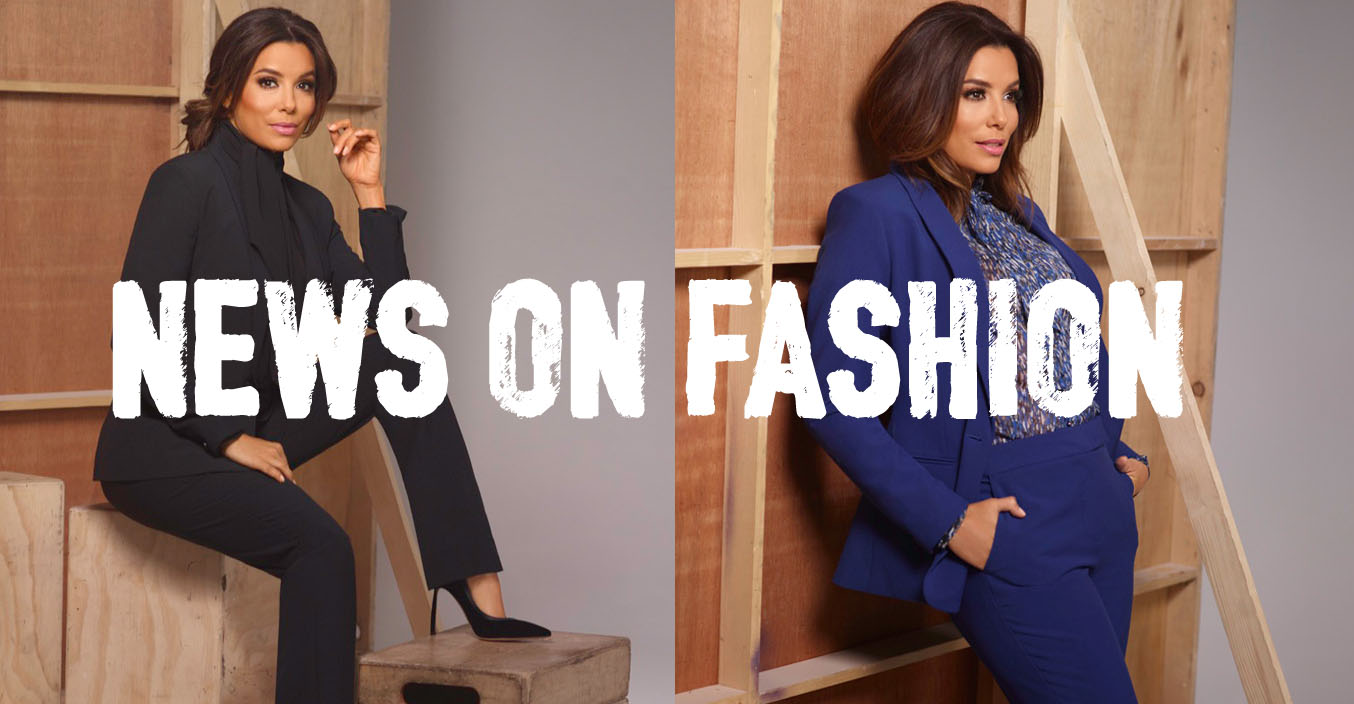 News on Fashion - EL Collection by Eva Longoria