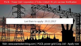 PGCIL - Power Grid Corporation of India Limited | 81 job vaccines Notification
