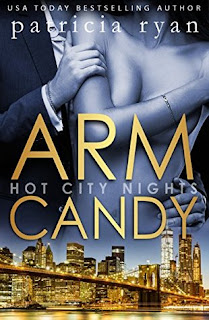Arm Candy by Patricia Ryan