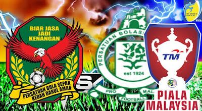 Live Streaming Melaka United vs Kedah Piala Malaysia 29 Julai 2017