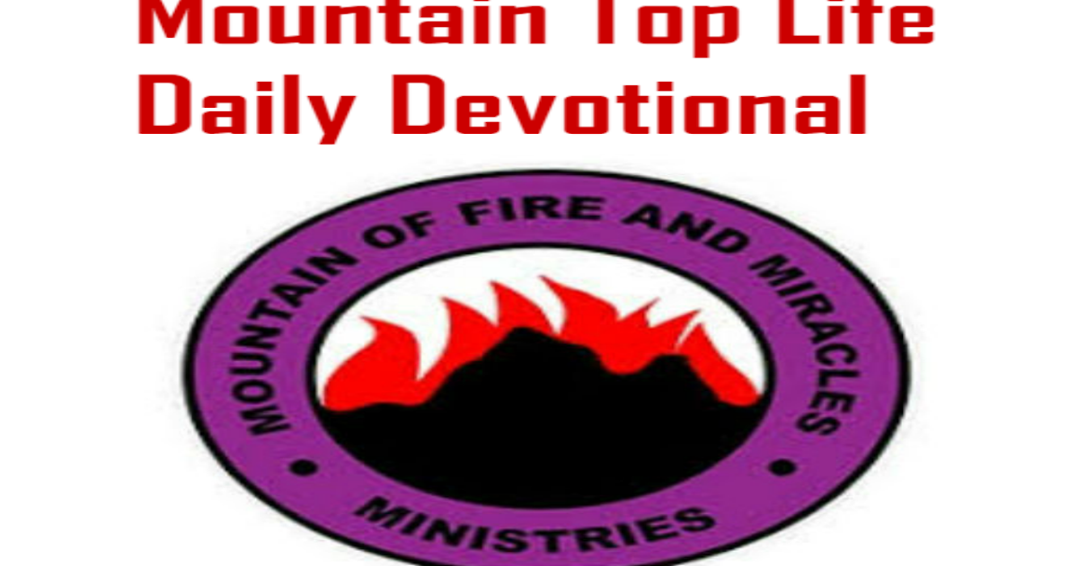 MFM Mountain Top Life Daily Devotional 10 May 2019 By Dr  D K